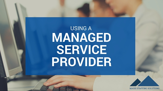Using a Managed Service Provider