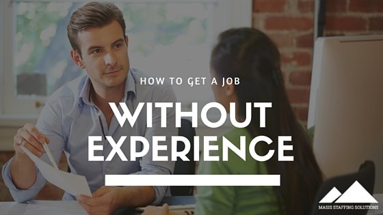 how to get a job without experience