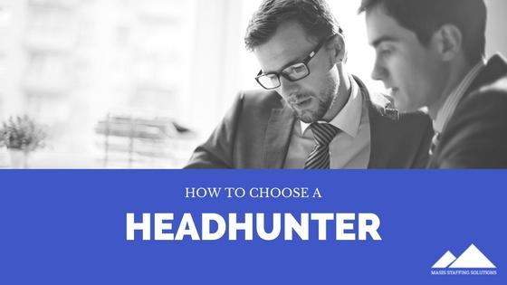 how to choose a headhunter