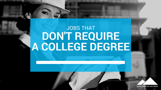 University of Life: Jobs That Don't Require a College Degree