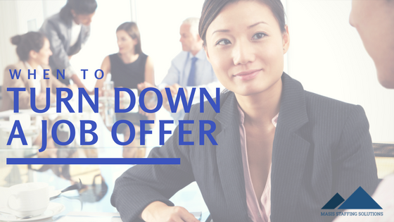 just say no  when to turn down a job