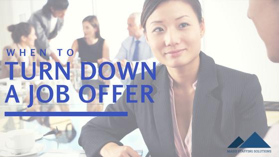 turn down a job